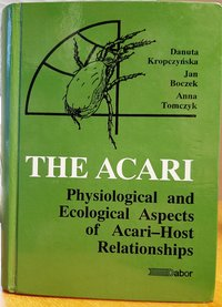 The Acari. Physiological and Ecological Aspects of Acari-Host...