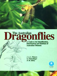 The Australian Dragonflies: A Guide to the Identification,...
